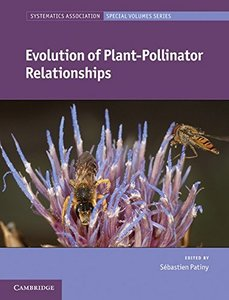 Evolution of Plant-Pollinator Relationships (Systematics Association Special Volume Series)-cover