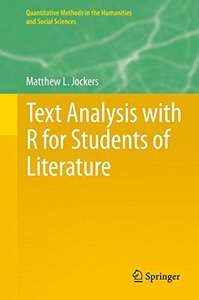 Text Analysis with R for Students of Literature (Quantitative Methods in the Humanities and Social Sciences)-cover