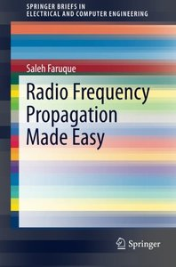 Radio Frequency Propagation Made Easy (SpringerBriefs in Electrical and Computer Engineering)-cover