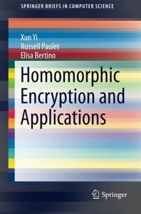 Homomorphic Encryption and Applications (SpringerBriefs in Computer Science)-cover
