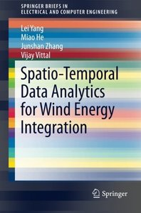 Spatio-Temporal Data Analytics for Wind Energy Integration (SpringerBriefs in Electrical and Computer Engineering)-cover