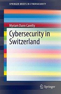 Cybersecurity in Switzerland (SpringerBriefs in Cybersecurity)-cover