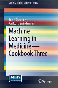 Machine Learning in Medicine - Cookbook Three (SpringerBriefs in Statistics)-cover