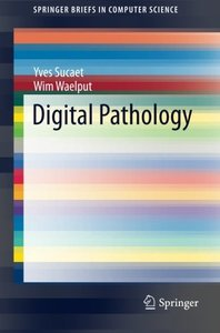 Digital Pathology (SpringerBriefs in Computer Science)-cover
