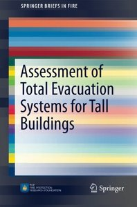 Assessment of Total Evacuation Systems for Tall Buildings (SpringerBriefs in Fire)-cover
