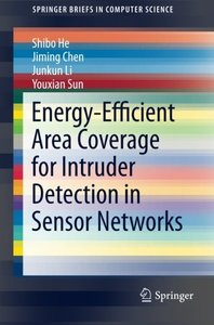 Energy-Efficient Area Coverage for Intruder Detection in Sensor Networks (SpringerBriefs in Computer Science)-cover