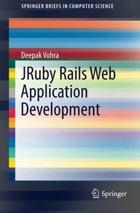 JRuby Rails Web Application Development (SpringerBriefs in Computer Science)-cover