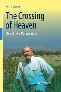 The Crossing of Heaven: Memoirs of a Mathematician-cover