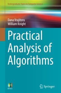 Practical Analysis of Algorithms (Undergraduate Topics in Computer Science)-cover