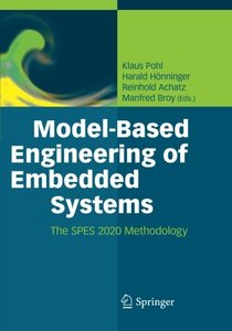Model-Based Engineering of Embedded Systems: The SPES 2020 Methodology-cover