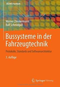 Bussysteme in der Fahrzeugtechnik: Protokolle, Standards und Softwarearchitektur (ATZ/MTZ-Fachbuch) (German Edition)-cover