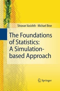 The Foundations of Statistics: A Simulation-based Approach-cover