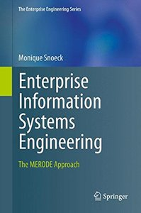 Enterprise Information Systems Engineering: The MERODE Approach (The Enterprise Engineering Series)-cover