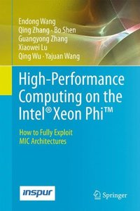 High-Performance Computing on the Intel® Xeon Phi(TM): How to Fully Exploit MIC Architectures-cover
