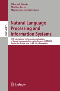 Natural Language Processing and Information Systems: 19th International Conference on Applications of Natural Language to Information Systems, NLDB ... (Lecture Notes in Computer Science)-cover