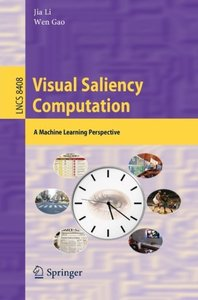 Visual Saliency Computation: A Machine Learning Perspective (Lecture Notes in Computer Science)-cover