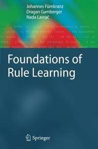 Foundations of Rule Learning (Cognitive Technologies)-cover
