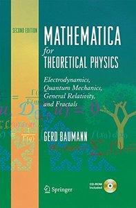 Mathematica for Theoretical Physics: Electrodynamics, Quantum Mechanics, General Relativity, and Fractals