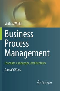 Business Process Management: Concepts, Languages, Architectures-cover