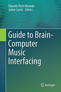 Guide to Brain-Computer Music Interfacing-cover