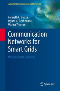 Communication Networks for Smart Grids: Making Smart Grid Real (Computer Communications and Networks)-cover