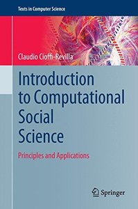 Introduction to Computational Social Science: Principles and Applications (Texts in Computer Science)-cover