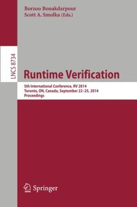 Runtime Verification: 5th International Conference, RV 2014, Toronto, ON, Canada, September 22-25, 2014. Proceedings (Lecture Notes in Computer Science)-cover