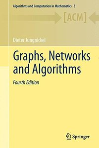 Graphs, Networks and Algorithms (Algorithms and Computation in Mathematics)-cover