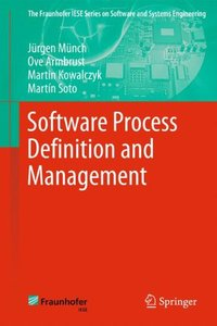 Software Process Definition and Management (The Fraunhofer IESE Series on Software and Systems Engineering)-cover