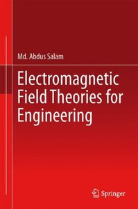Electromagnetic Field Theories for Engineering-cover
