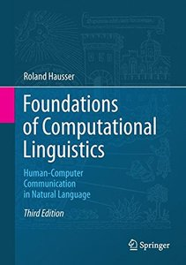 Foundations of Computational Linguistics: Human-Computer Communication in Natural Language-cover