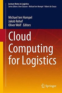 Cloud Computing for Logistics (Lecture Notes in Logistics)-cover
