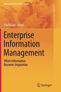Enterprise Information Management: When Information Becomes Inspiration (Management for Professionals)-cover