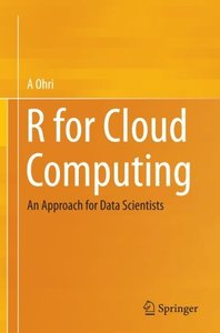 R for Cloud Computing: An Approach for Data Scientists-cover
