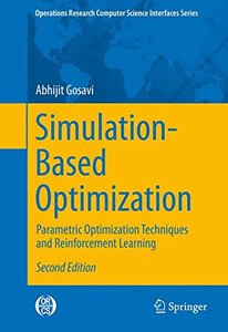 Simulation-Based Optimization: Parametric Optimization Techniques and Reinforcement Learning (Operations Research/Computer Science Interfaces Series)-cover