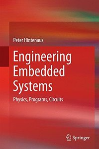 Engineering Embedded Systems: Physics, Programs, Circuits-cover