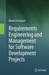 Requirements Engineering and Management for Software Development Projects-cover