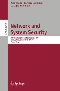 Network and System Security: 8th International Conference, NSS 2014, Xi'an, China, October 15-17, 2014. Proceedings (Lecture Notes in Computer Science)-cover
