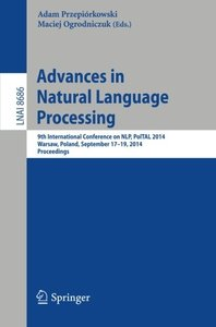 Advances in Natural Language Processing: 9th International Conference on NLP, PolTAL 2014, Warsaw, Poland, September 17-19, 2014. Proceedings (Lecture ... / Lecture Notes in Artificial Intelligence)-cover