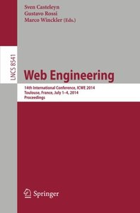 Web Engineering: 14th International Conference, ICWE 2014, Toulouse, France, July 1-4, 2014, Proceedings (Lecture Notes in Computer Science)-cover