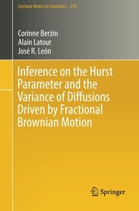 Inference on the Hurst Parameter and the Variance of Diffusions Driven by Fractional Brownian Motion (Lecture Notes in Statistics)-cover