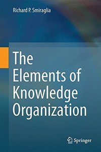 The Elements of Knowledge Organization-cover