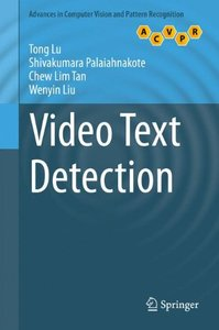 Video Text Detection (Advances in Computer Vision and Pattern Recognition)-cover