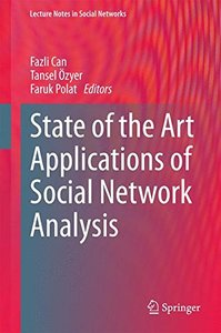 State of the Art Applications of Social Network Analysis (Lecture Notes in Social Networks)-cover