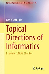 Topical Directions of Informatics: In Memory of V. M. Glushkov (Springer Optimization and Its Applications)-cover