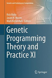 Genetic Programming Theory and Practice XI (Genetic and Evolutionary Computation)-cover