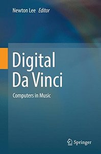 Digital Da Vinci: Computers in Music-cover