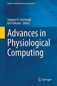 Advances in Physiological Computing (Human-Computer Interaction Series)