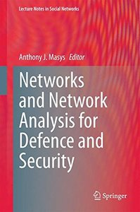 Networks and Network Analysis for Defence and Security (Lecture Notes in Social Networks)-cover