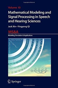 Mathematical Modeling and Signal Processing in Speech and Hearing Sciences (MS&A)-cover